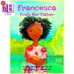 【中商海外直订】Francesca Finds Her Father