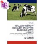 【中商海外直订】Forage Potentiality Assessment of Egyptian Indigeno