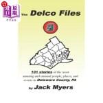 【中商海外直订】The Delco Files: 101 stories of the most amazing an