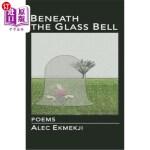 【中商海外直订】Beneath the Glass Bell