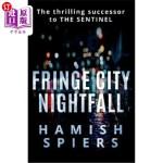 【中商海外直订】Fringe City Nightfall