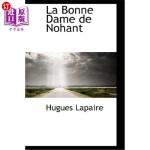 【中商海外直订】La Bonne Dame de Nohant