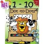 【中商海外直订】1-10 Dot-To-Dots and Coloring Book: Children Activi