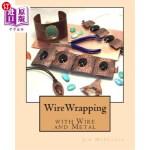 【中商海外直订】Wirewrapping with Wire and Metal