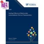 【中商海外直订】Scaling Effects on Metal-oxide-semiconductor Device