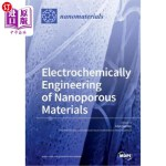 【中商海外直订】Electrochemically Engineering of Nanoporous Materia