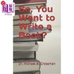 【中商海外直订】So, You Want to Write a Book?