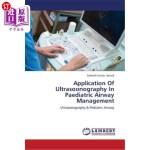 【中商海外直订】Application of Ultrasoonography in Paediatric Airwa
