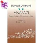 【中商海外直订】Richard Wetherill, Anasazi: Pioneer Explorer of Sou