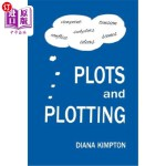 【中商海外直订】Plots and Plotting: How to create stories that work