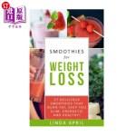 【中商海外直订】Smoothies: Smoothies for Weight Loss: Top 27 delici