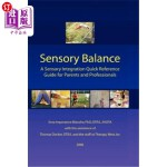 【中商海外直订】Sensory Balance: A Quick Reference Guide for Parent