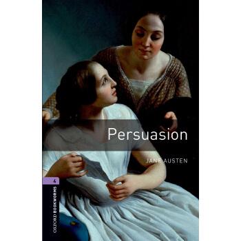 Oxford Bookworms Library: Level 4: Persuasion 牛津书虫分级读物4级:劝导(英文原版)