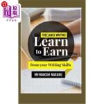 【中商海外直订】Freelance Writing: Learn to Earn from Your Writing