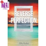 【中商海外直订】Reverse Perfection: A Memoir