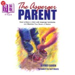 【中商海外直订】The Asperger Parent: How to Raise a Child with Aspe