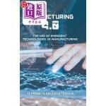 【中商海外直订】Manufacturing 4.0: The Use of Emergent Technologies