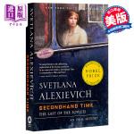 【中商原版】阿列克谢耶维奇:二手时间 英文原版 Secondhand Time Svetlana Alexievich