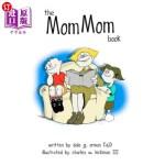 【中商海外直订】The Mom Mom Book
