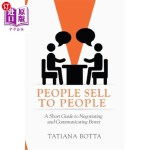 【中商海外直订】People Sell to People: A Short Guide to Negotiating