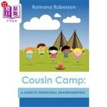 【中商海外直订】Cousin Camp: A Guide to Intentional Grandparenting