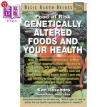 【中商海外直订】Genetically Altered Foods and Your Health: Food at