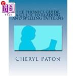 【中商海外直订】The Phonics Guide: A Guide to Reading and Spelling