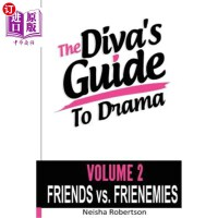 【中商海外直订】The Diva's Guide To Drama Volume 2 Friends vs. FRIE