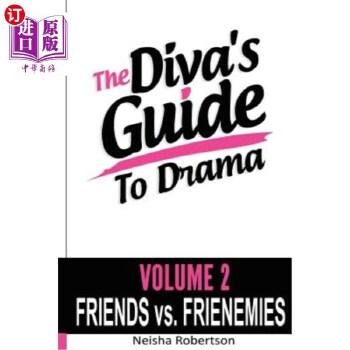 【中商海外直订】The Diva's Guide To Drama Volume 2 Friends vs. FRIENEMIES