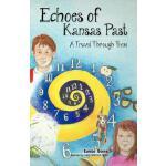 【预订】Echoes of Kansas Past (a Travel Through Time)