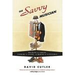 【预订】The Savvy Musician: Building a Career, Earning a Living