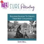 【中商海外直订】S.U.R.E. Parenting: Building Blocks to Create Their