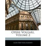 【预订】Opere Volgari, Volume 2