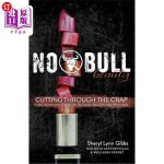 【中商海外直订】No Bull Beauty: Cutting Through The Crap