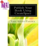 【中商海外直订】Publish Your Book Using CreateSpace: If You Absolut