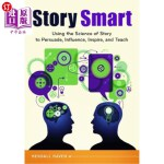 【中商海外直订】Story Smart: Using the Science of Story to Persuade