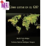 【中商海外直订】Como Listar En El G8?