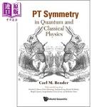 【中商海外直订】PT Symmetry: In Quantum and Classical Physics
