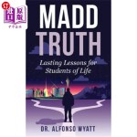 【中商海外直订】Madd Truth: Lasting Lessons for Students of Life