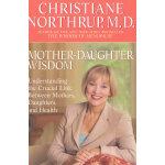 MOTHER-DAUGHTER WISDOM(ISBN=9780553380125) 英文原版
