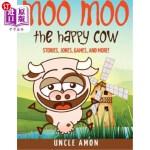 【中商海外直订】Moo Moo the Happy Cow: Stories, Jokes, Games, and M