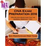 【中商海外直订】CNA Exam Preparation 2016: 1000 Review Questions Fo