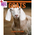 【中商海外直订】Goats: Children's Book of Amazing Photos and Fun Fa