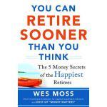 【预订】You Can Retire Sooner Than You Think