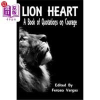 【中商海外直订】Lion Heart: A Book of Quotations on Courage