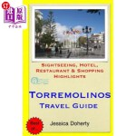 【中商海外直订】Torremolinos Travel Guide: Sightseeing, Hotel, Rest