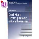 【中商海外直订】Dual-Mode Electro-Photonic Silicon Biosensors