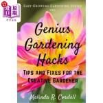 【中商海外直订】Genius Gardening Hacks: Tips and Fixes for the Crea