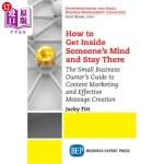 【中商海外直订】How to Get Inside Someone's Mind and Stay There: Th