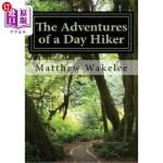 【中商海外直订】The Adventures of a Day Hiker: An Exploration of Am